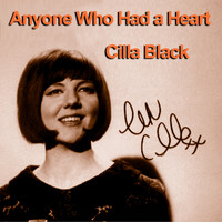 Cilla Black - Anyone Who Had a Heart