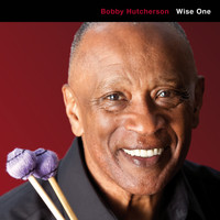 Bobby Hutcherson - Wise One