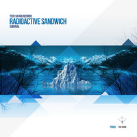 Radioactive Sandwich - Survival