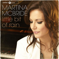 Martina McBride - Little Bit of Rain