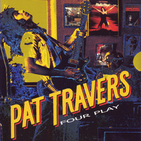 Pat Travers - Four Play