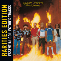 Lynyrd Skynyrd - Street Survivors (Rarities Edition)