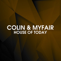 Colin & Myfair - House of Today