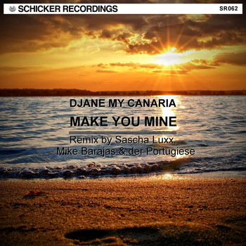 Djane My Canaria - Make You Mine