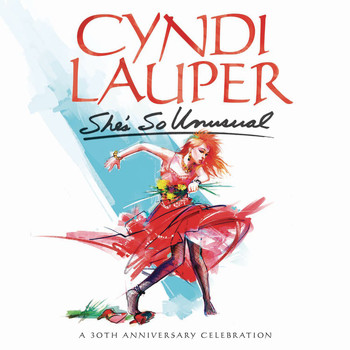 Cyndi Lauper - She's So Unusual: A 30th Anniversary Celebration (Deluxe Edition)