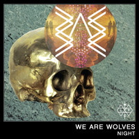 We Are Wolves - Night