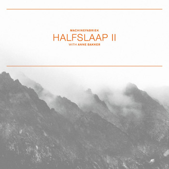 Machinefabriek - Halfslaap II / Stiltetonen