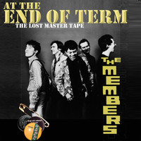 The Members - End of Term (The Lost Master Tape)