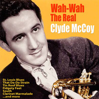 Clyde McCoy - Wah Wah: The Real McCoy