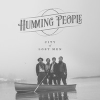 Humming People - City of Lost Men