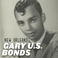 Gary U.S. Bonds - New Orleans