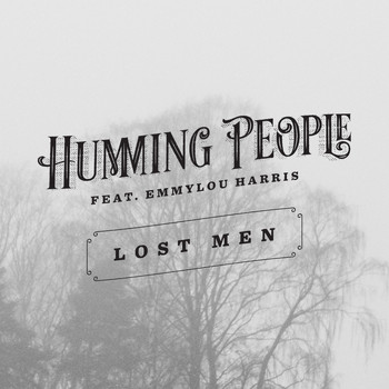 Humming People - Lost men (Single Edit)