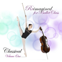 Andrew Holdsworth - Reimagined For Ballet Class, Classical Volume 1