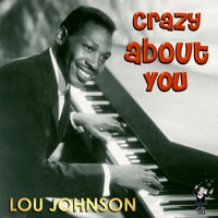 Lou Johnson - Crazy About You