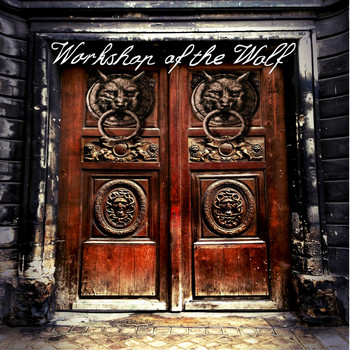 Workshop Of The Wolf - Workshop Of The Wolf