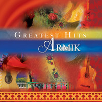 Armik - Greatest Hits