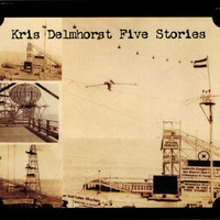Kris Delmhorst - Five Stories