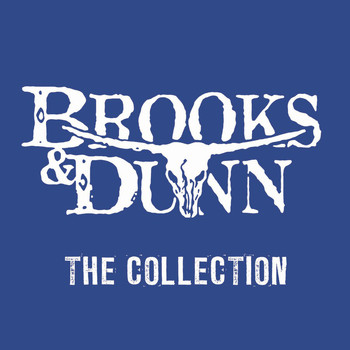 Brooks & Dunn - The Collection