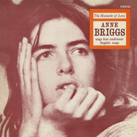 Anne Briggs - The Hazards of Love