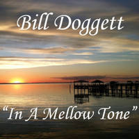 Bill Doggett - In a Mellow Tone