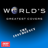 The Insurgency - World's Greatest Covers (Explicit)