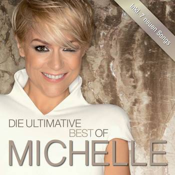 Michelle - Die Ultimative Best Of (Deluxe)