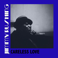 Jimmy Rushing - Careless Love
