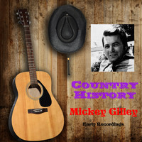 Mickey Gilley - Early Recordings