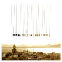Ituana - Chill in Saint Tropez