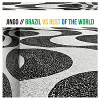 Jingo - Brazil vs. Rest of the World