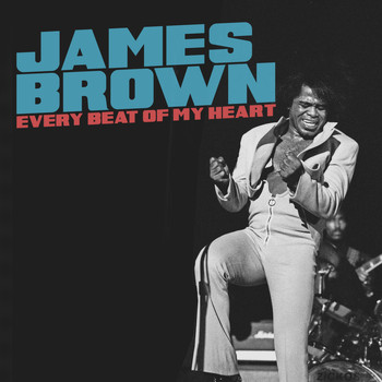 James Brown - Every Beat of My Heart