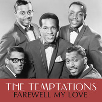 The Temptations - Farewell My Love
