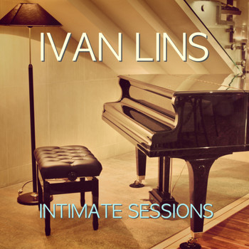 Ivan Lins - Intimate Sessions