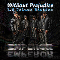 Emperor - Without Prejudice (1.2) [Deluxe Edition]