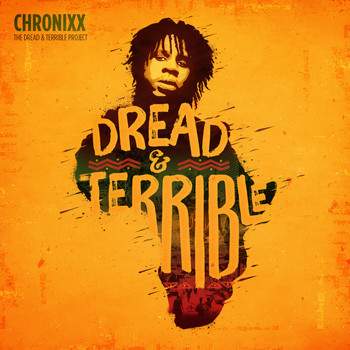 Chronixx - Dread & Terrible (Explicit)