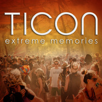 Ticon - Extreme Memories
