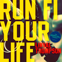 Linval Thompson - Run Fi Your Life - Single