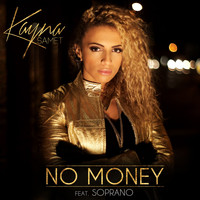 Kayna Samet - No Money