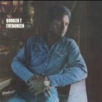 Booker T. - Evergreen (Expanded Edition)