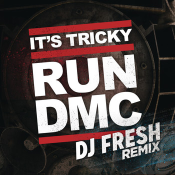 RUN-DMC - It's Tricky (DJ Fresh Remix)