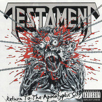 Testament - Return to the Apocalyptic City (Explicit)