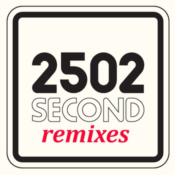 Second - 2502 (Remixes)