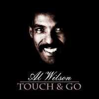 Al Wilson - Touch and Go