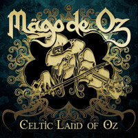 Mago de Oz - Celtic Land of Oz