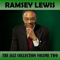 Ramsey Lewis - The Jazz Collection, Vol. 2
