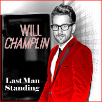 Will Champlin - Last Man Standing