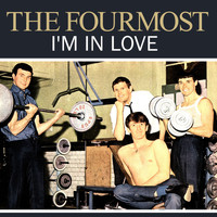 The Fourmost - I'm in Love