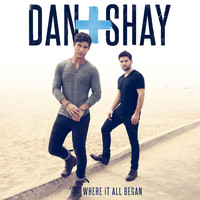 Dan + Shay - Where It All Began