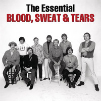 Blood, Sweat & Tears - The Essential Blood, Sweat & Tears