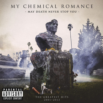 My Chemical Romance - May Death Never Stop You (Explicit)